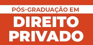 Pós-graduação em Direito Privado