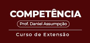 Competência - CPC -  Prof. Daniel Assumpção